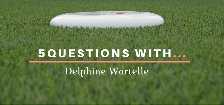 Introverted Ultimate 5 Questions With Delphine Wartelle