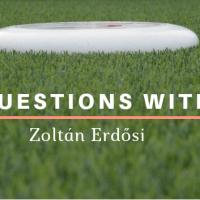 5 Questions With...Zoltán Erdősi