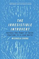 the irresistible introvert