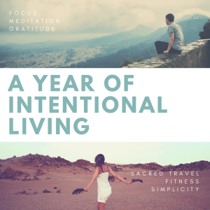 The LIFE Project – A Year-long Intention Project