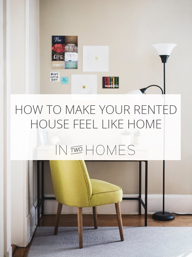 Make your rented house feel like home Pin