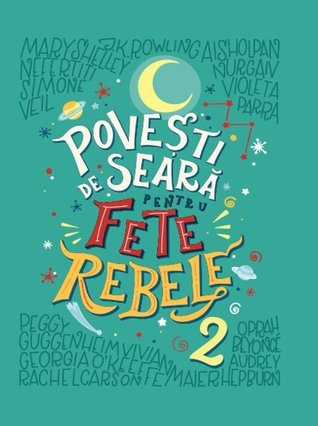 Poveşti de seară pentru fete rebele, vol. 2