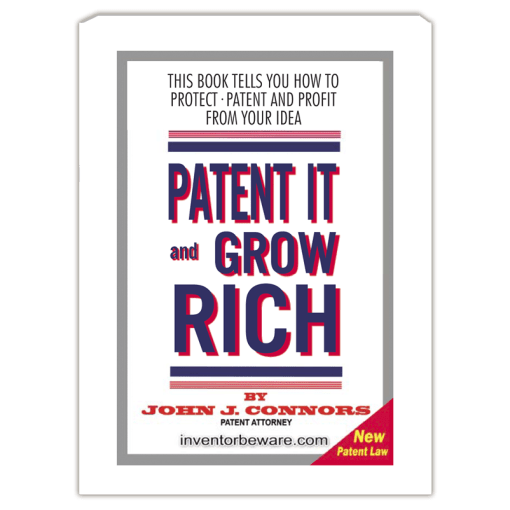 patent it and grow rich by john j connors