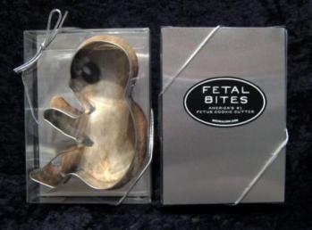 Ah man! Ive been looking for a feotus cookie cutter everywhere!
