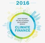 Multilateral development banks increase financing to tackle climate challenge