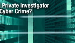 Private Investigator, Private Investigator Toronto, Cyber Crime