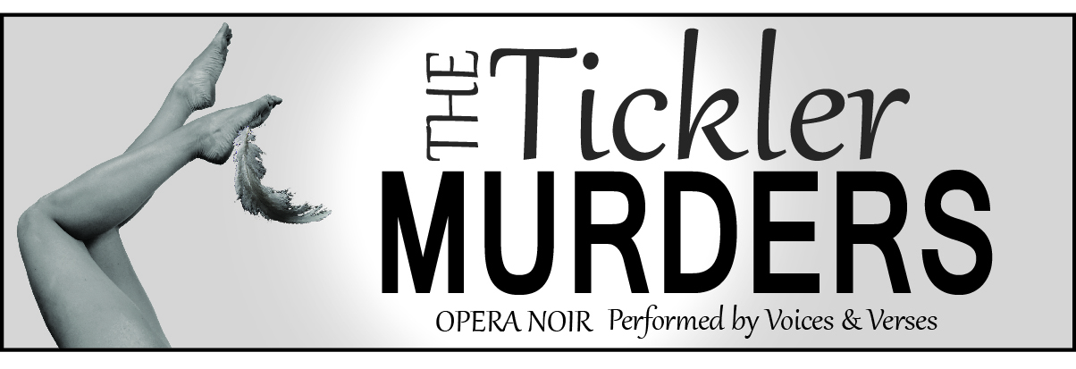 Opera Noir: The Tickler Murders
