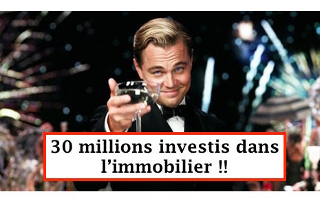 30 millions investissement immobilier