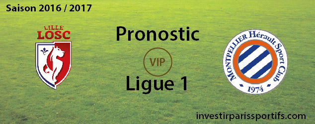 [VIP] Pari n°45 – Lille / Montpellier – Ligue 1 [Déverrouillé]