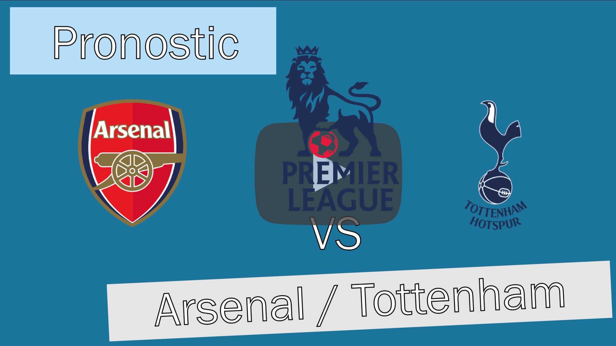 [VIP->Public] Pronostic 79 – Arsenal / Tottenham – Premier League
