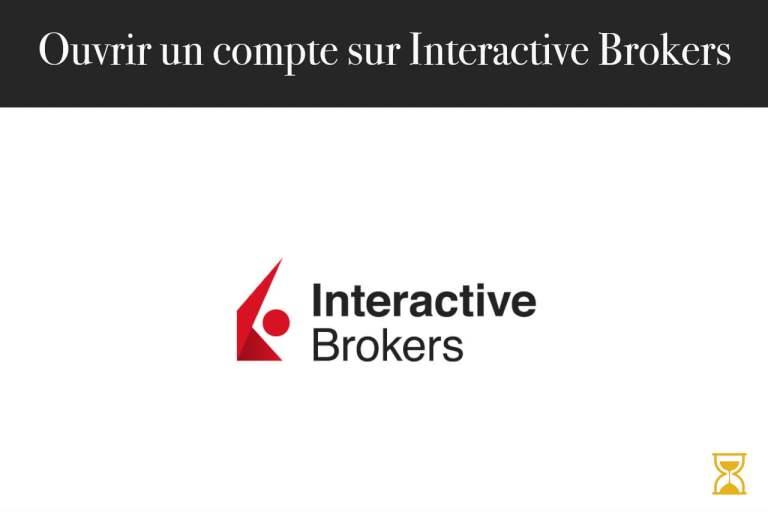 Ouvrir un compte sur Interactive Brokers