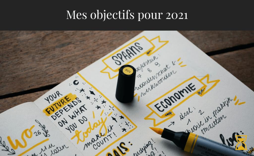 Mes objectifs pour 2021
