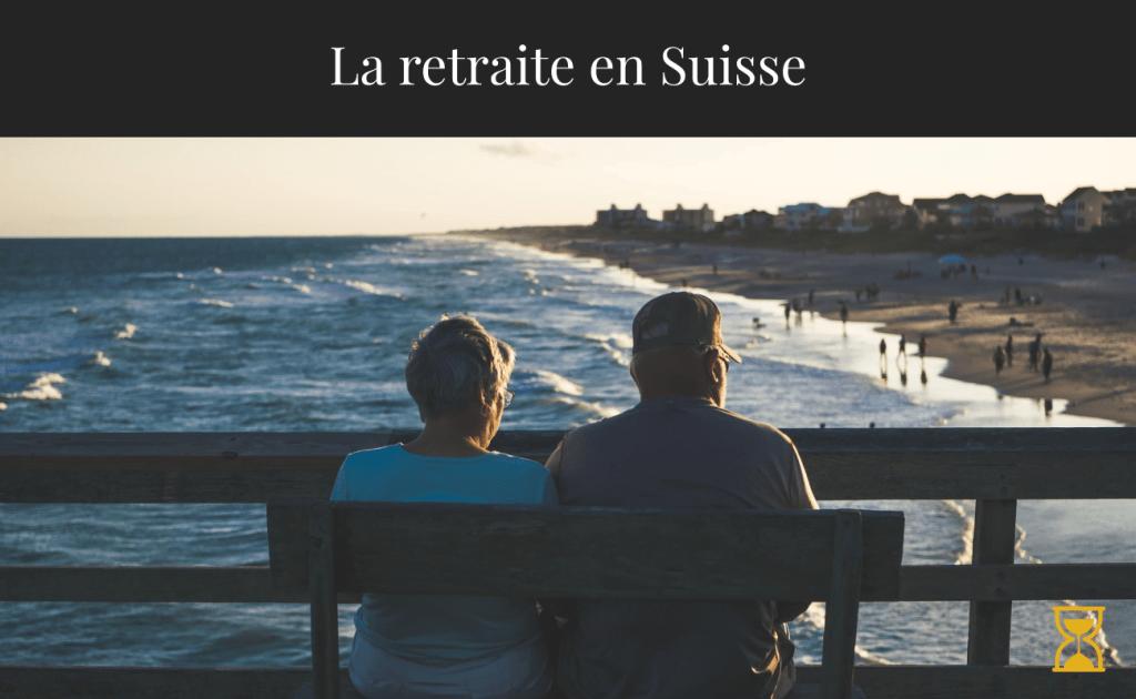 La retraite en Suisse