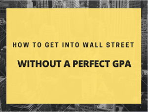 How To Get Into Wall Street