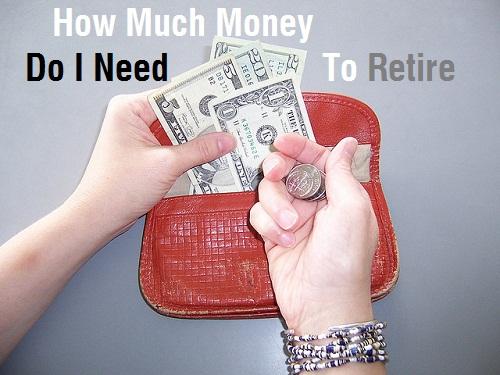 money do I need to retire