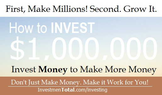 how to invest millions of dollars