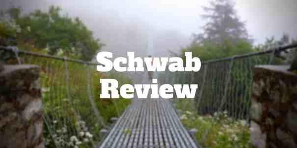 schwab review