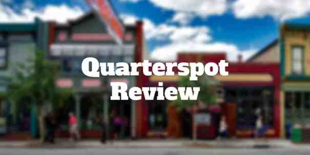 quarterspot review