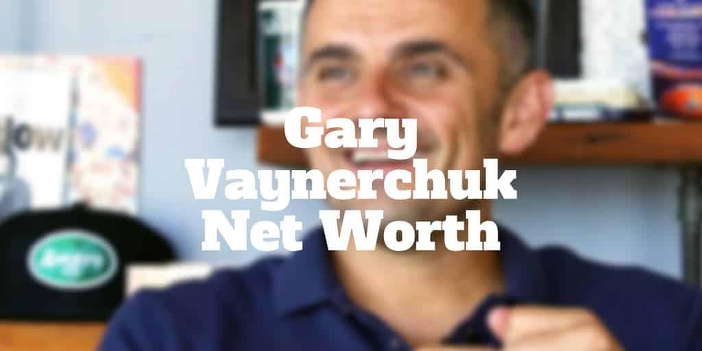 How much is gary vaynerchuk worth