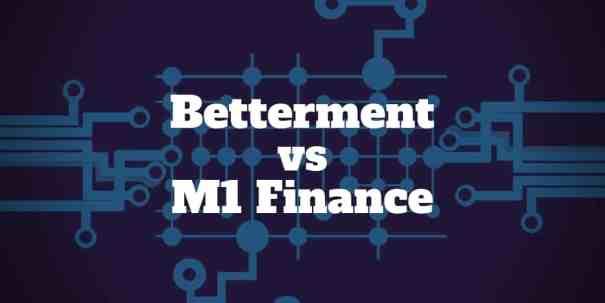 betterment vs m1 finance