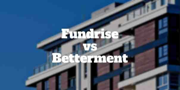 fundrise vs betterment
