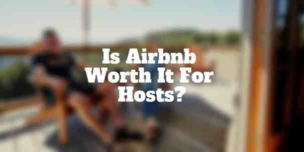 is airbnb worth it for hosts
