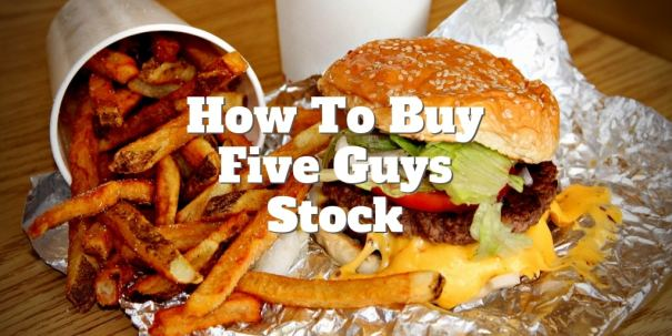 how to buy five guys stock today