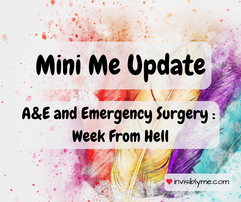 Mini Me Update : A&E & Emergency Surgery