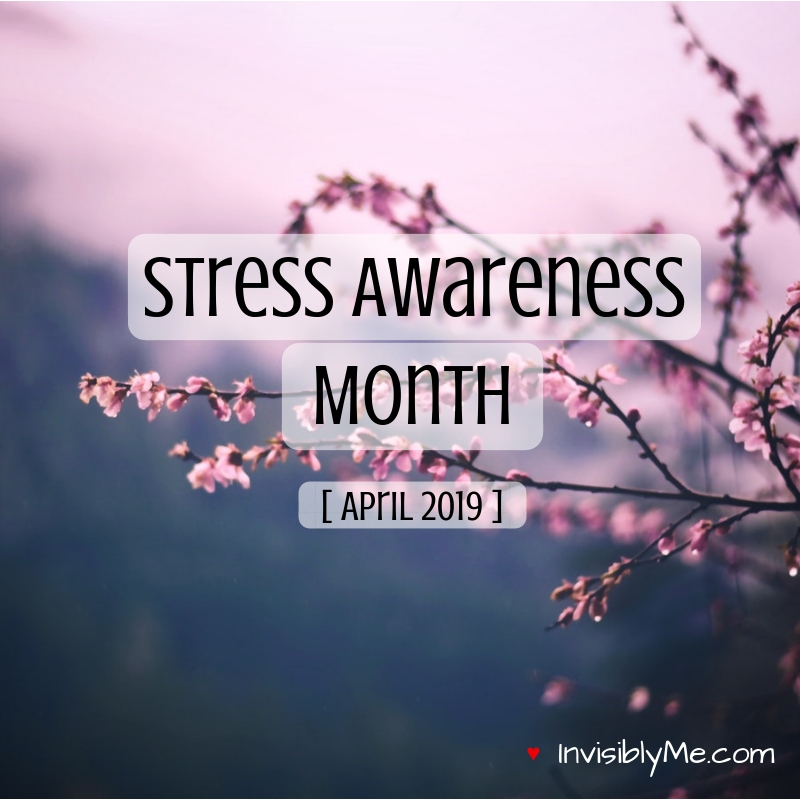 National Stress Awareness Month [ April 2019 ]