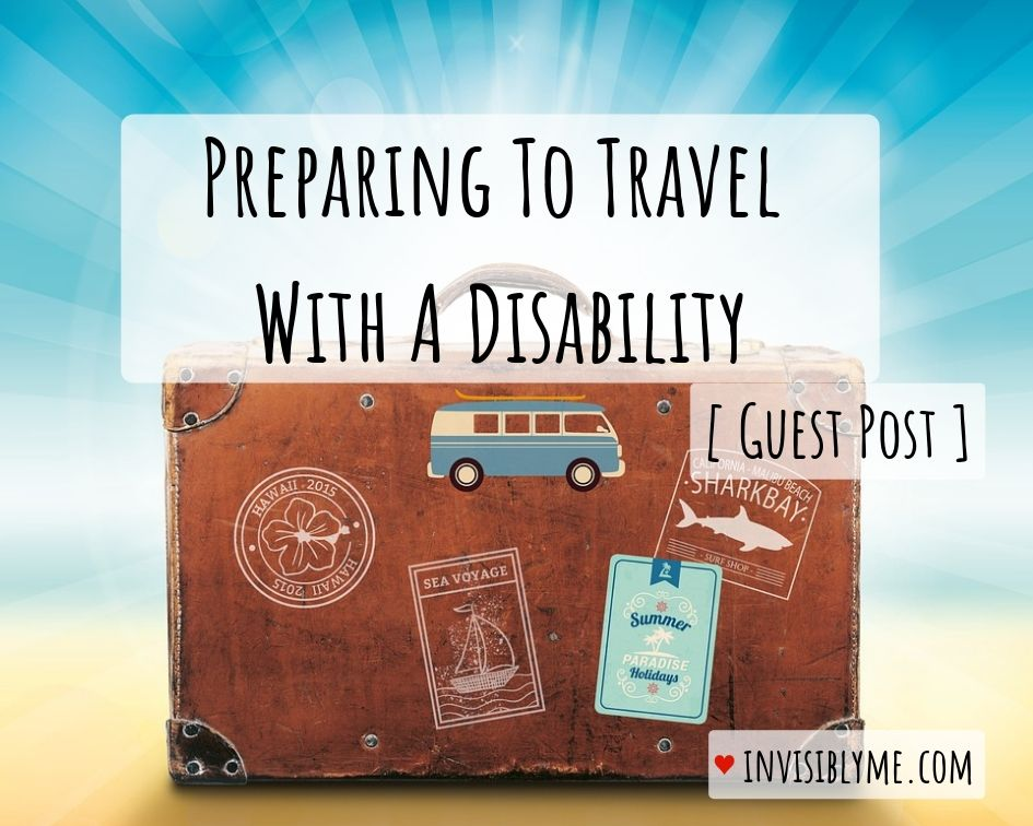 [ Guest Post ] Preparing To Travel With A Disability