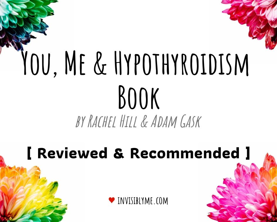 You, Me & Hypothyroidism Book [ Review ]