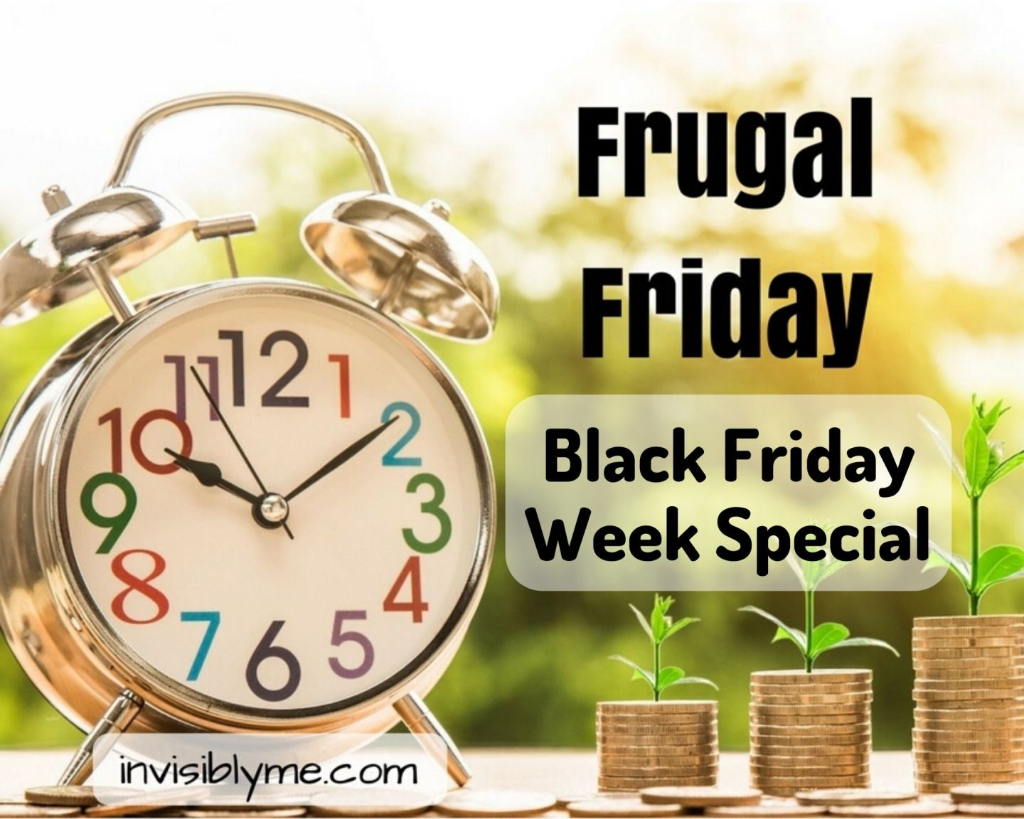 Frugal Friday : Black Friday Week Special