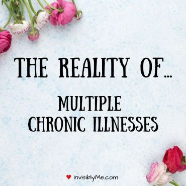 A silver background with some flowers to the top left and bottom right corners. In the middle is the post title: The reality of... multiple chronic illnesses.