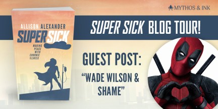 A cover image provided by the publishers Mythos & Ink showing the book cover, a picture of Deadpool, and the words 'Guest post: Wade Wilson & Shame'.