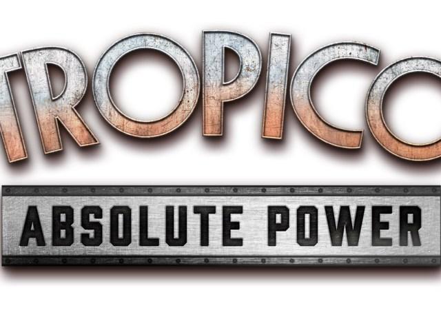 tropico absolute power