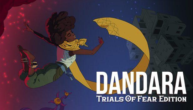 Dandara, Trials of Fear Edition
