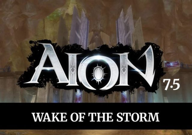 AION 7.5 Wake of the Storm