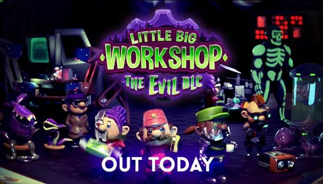 Little Big Workshop - The Evil DLC is out now