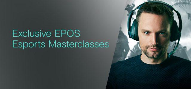 EPOS unveil exclusive esports Masterclass series