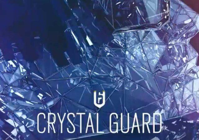 Rainbow Six Siege Crystal Guard Revealed