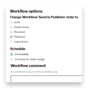 Workflow options to change workflow or schedule a state change