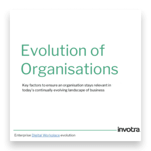 Evolution of organisations. Key factors to ensure an organisation stays relevant in today's continually evolving landscape of business title page