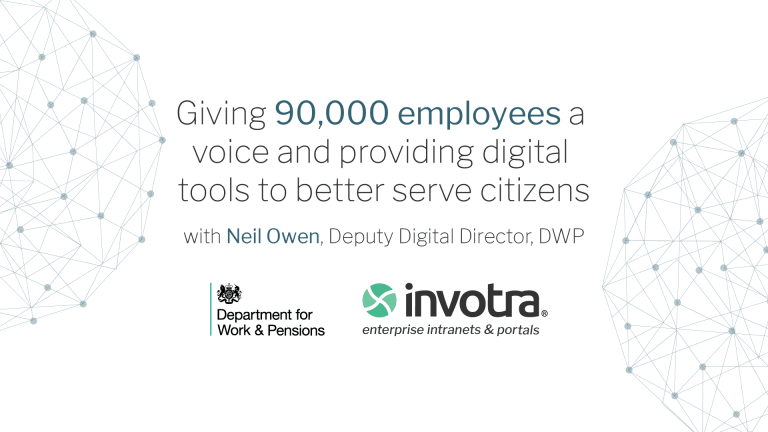 Giving 90,000 employees a voice and providing digital tools to better serve citizens, with Neil Owen from DWP