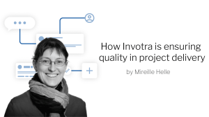 How invotra is ensuring quality in project delivery, with photo of Mireille Helle, author