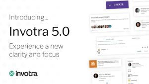 Introducing Invotra 5.0 Experience a new clarity and focus