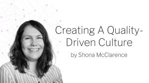 creative a quality driven culture by shona mcclarence