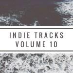 【Playlist】非主流歌單第十輯 Volume 10: Indie Pop/Folk/Rock/Electronic