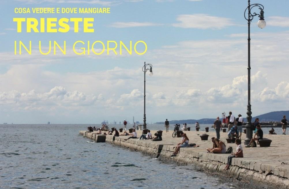 Cosa Vedere A Trieste In Un Giorno - E Dove Mangiare. • In World s Shoes 0482a26918