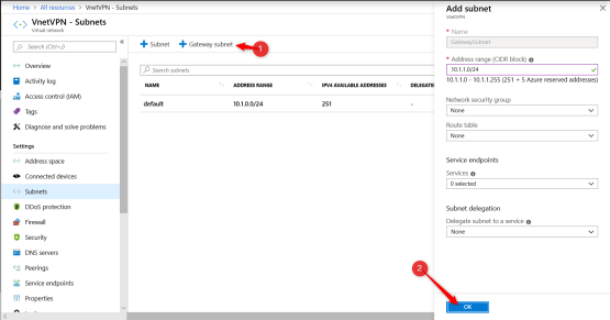 Add GatewaySubnet on Virtaul network for VPN
