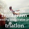 10-conturi-de-instragram-pentru-inspiratie-in-triatlon